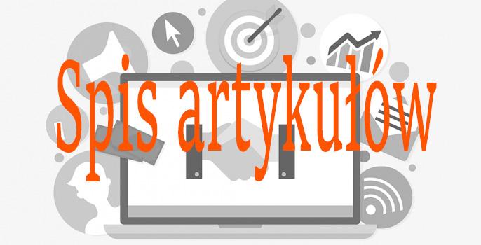 Twój spis artykułów: marketing, seo, zarabianie w internecie