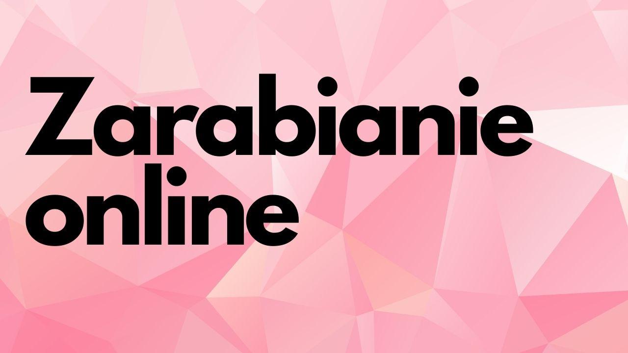 Zarabianie online