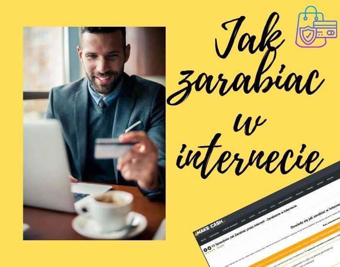Jak zarabiać w internecie